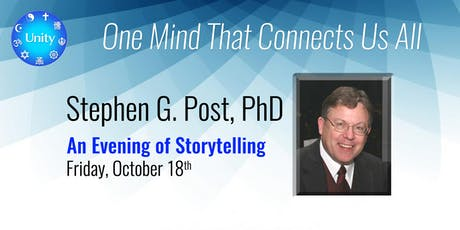 Dr. Stephen Post - One Mind Connects Us All  (Tickets 2 for 1) tickets