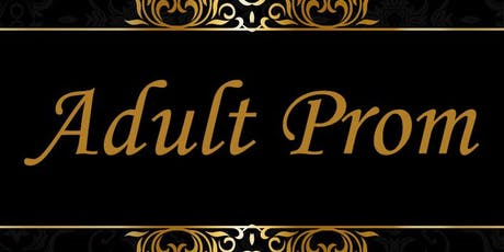 Adult Prom tickets