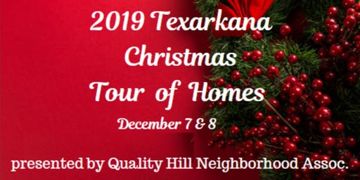 2019 Texarkana Christmas Tour of Homes