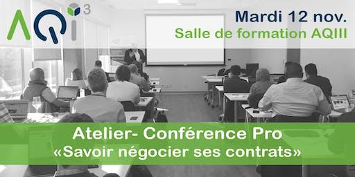 """Atelier- Conférence Pro """"Savoir négocier ses contrats"""""""