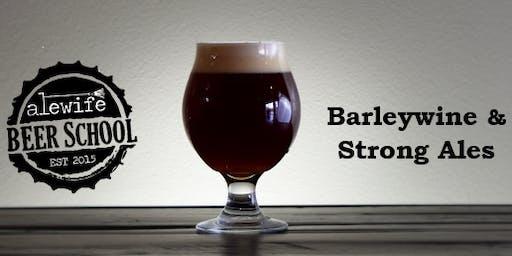 Beer Styles: Barleywine & Strong Ales