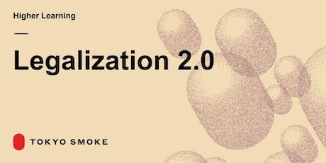Higher Learning: Legalization 2.0 tickets