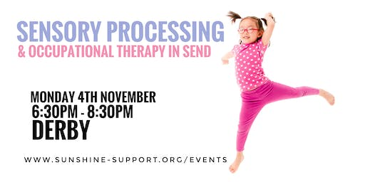 DERBY: Sensory Processing and Occupational Therapy in SEND