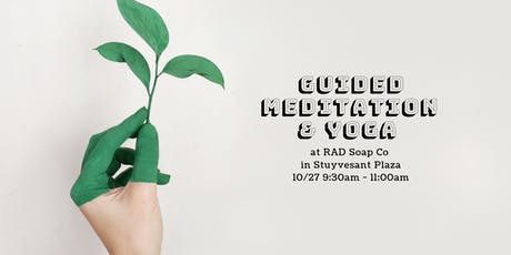 Yoga + Guided Meditation at Rad Soap Co w/ Jai Yoga School tickets