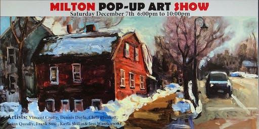 Milton Pop up ART Show