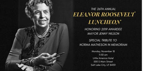 26th Annual Eleanor Roosevelt Luncheon tickets