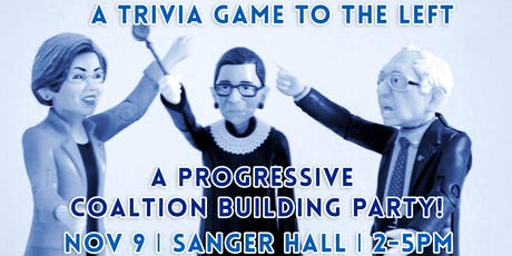 A Trivia Game to the Left - Progressive Coalition Building Party tickets