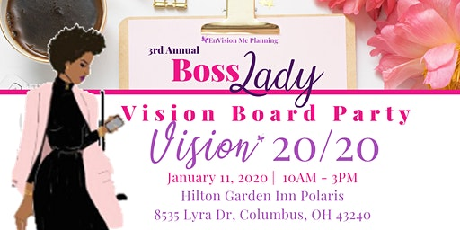 3rd Annual Boss Lady Vision Board Party
