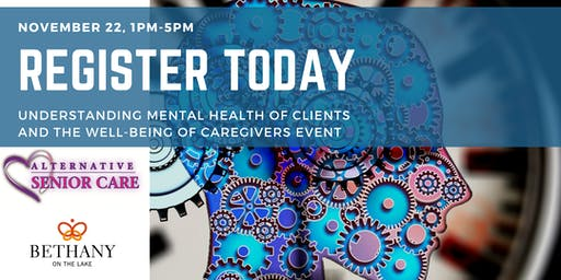 UNDERSTANDING MENTAL HEALTH OF CLIENTS  AND THE WELL-BEING OF CAREGIVERS