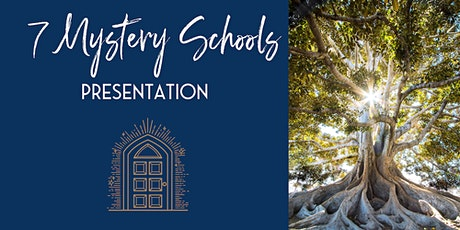 7 Ancient Mystery Schools: A Journey of Discovery tickets