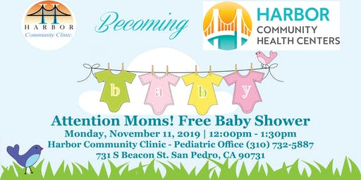 Harbor Community Clinic FREE Baby Shower!