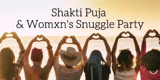 Shakti Puja & Women's Snuggle Party
