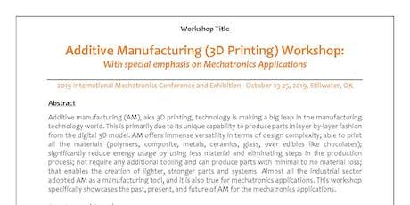 3D Printing/Additive Manufacturing Workshop: Emphasizing Mechatronics tickets
