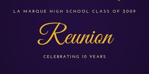 La Marque Class of 2009 10 Year Reunion