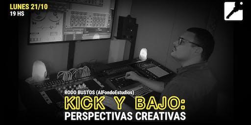 Kick y Bajo: perspectivas creativas con Rodo Bustos