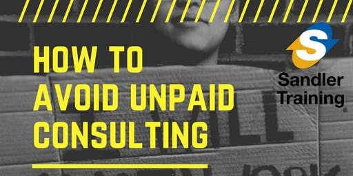 How To Avoid Unpaid Consulting  Nov 27 in Lafayette Hill