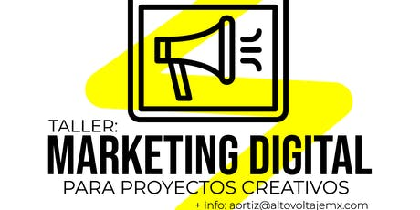 Taller: Marketing Digital para proyectos creativos entradas