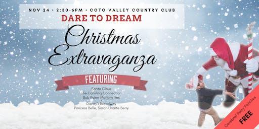 Dare To Dream  Christmas Extravaganza