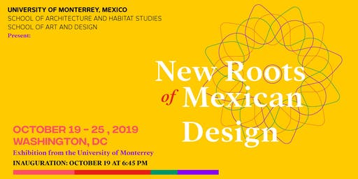 BRIEF EXHIBIT: NEW ROOTS OF MEXICAN DESIGN