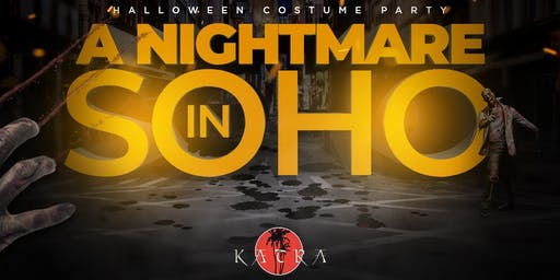 Certified Saturdays Presents: A NIGHTMARE IN SOHO