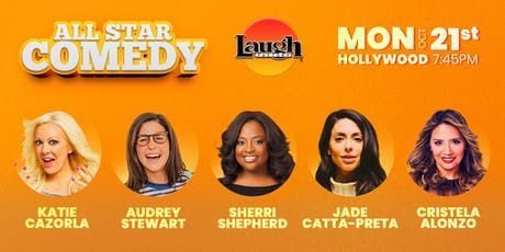 Cristela Alonzo, Sherri Shepherd and more - All-Star Comedy! tickets