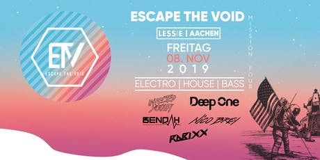 Escape The Void - #MissionFour Tickets