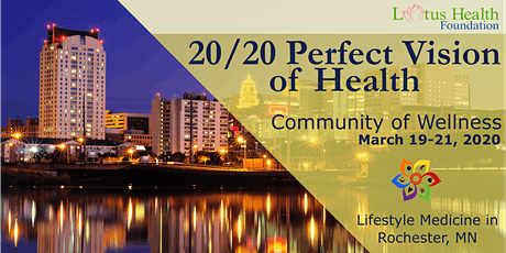 Community of Wellness: 20/20 Perfect Vision of Health tickets