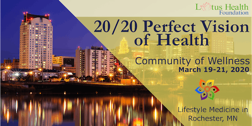 Community of Wellness: 20/20 Perfect Vision of Health