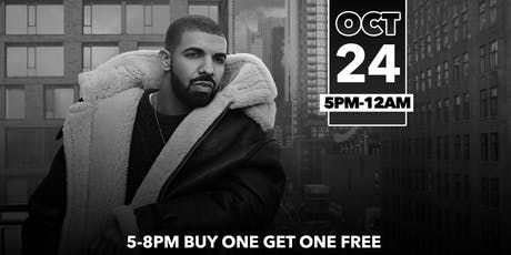 DRAKE NIGHT HAPPY HOUR - DRAKE PLAYLIST ALL NIGHT! tickets
