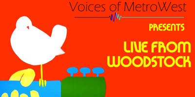 Voices of MetroWest Presents: Live From Woodstock