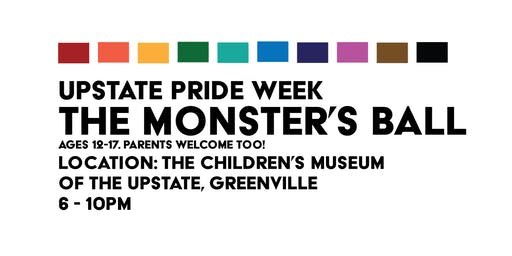 Upstate Pride Week: The Monster's Ball