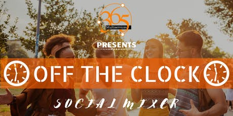 Off the clock: Social Mixer tickets