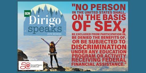 Dirigo Speaks: Title IX -- Are We Doing It Wrong?