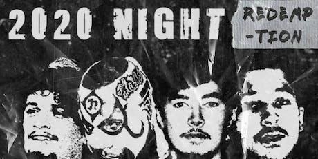 2020 Night: Redemption tickets