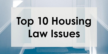 Top 10 Housing Law Issues tickets