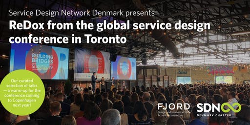 SDN-DK presents: ReDox from the service design conference in Toronto @Fjord