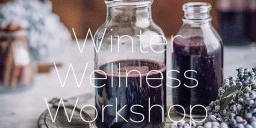 Winter Wellness and Elderberry Workshop