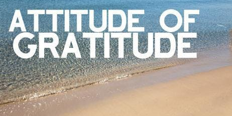 "Crafting Your Life: ""Attitude of Gratitude"", Creating A Gratitude Box (and wine tasting)"