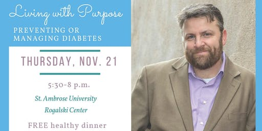 Living with Purpose - Preventing or Managing Diabetes