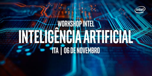 Workshop INTEL de Inteligência Artificial - ITA