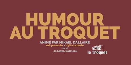 Humour au Troquet - La septième tickets