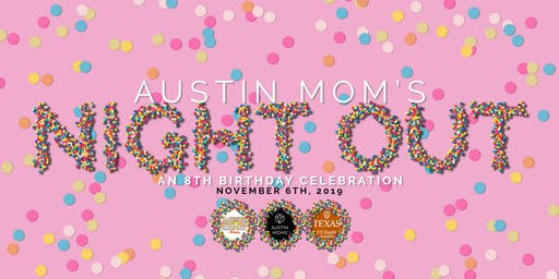 8th Birthday Party Mom's Night Out | AustinMoms.com