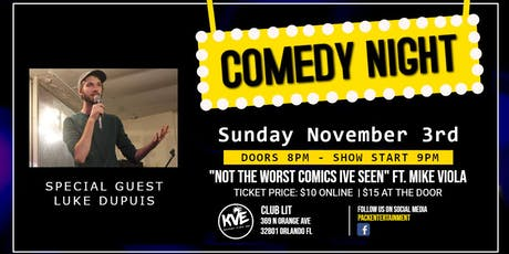 Club Lit - Comedy night - Starts at 9:00PM Doors open at 8:00PM Hosted by: Shannon Burke Guest: Romie Blackshear, Featuring: Luke Dupuis, Headlining: Mark Viola tickets