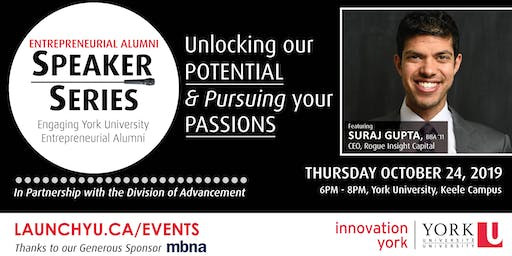 Entrepreneurial Alumni Speaker Series: Unlocking our Potential and Pursuing your Passions