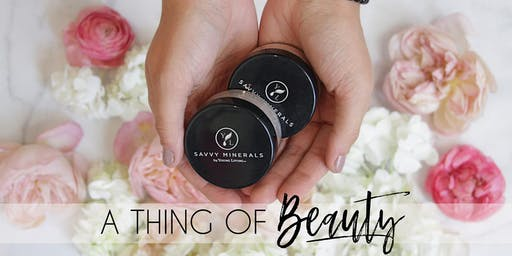 A Thing of Beauty - A Savvy Minerals Make-Up Class