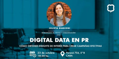 """Digital Data en PR, insights para crear campañas creativas"" entradas"