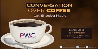 PWiC SV: Conversation Over Coffee With Sheeba Malik