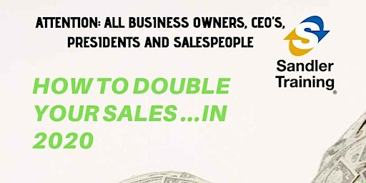 Double Your Sales In 2020 in Lafayette Hill