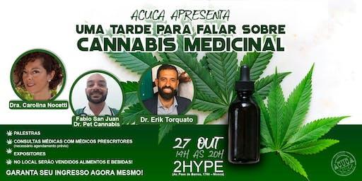 ACuCa apresenta: uma tarde para falar sobre CANNABIS MEDICINAL