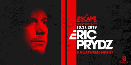 Eric Prydz -  Escape Recovery Party -  Halloween Night